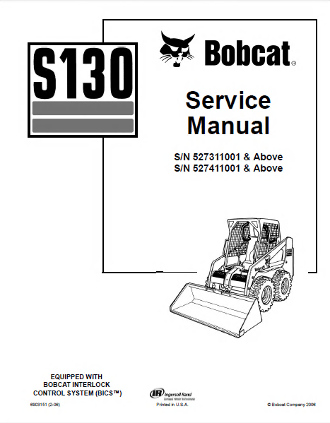 bobcat s130 skid steer loader service repair manual pdf. Black Bedroom Furniture Sets. Home Design Ideas