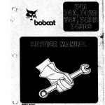 Bobcat 741, 742, 742B, 743, 743B, 743DS Service Manual