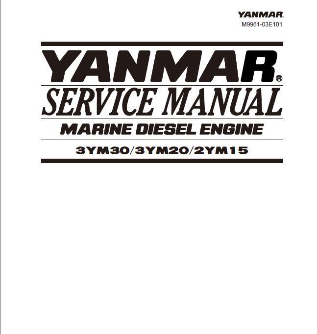 yanmar 3ym30 3ym20 2ym15 marine diesel engine service repair manual rh sellmanuals com Yanmar Tractor Parts Yanmar Diesel Engine Parts Breakdown