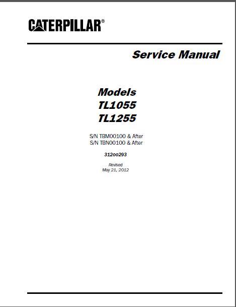 caterpillar tl1055 tl1255 telehandler service manual rh sellmanuals com Caterpillar TH514 Telehandler 2011 cat telehandler th407 service manual
