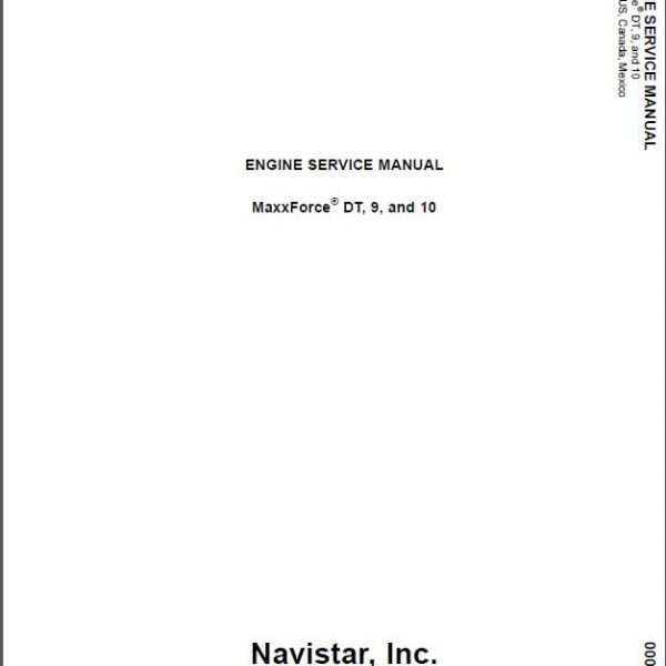 International/Navistar MaxxForce DT/9/10 Diesel Engine Service Manual