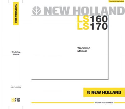 New Holland LS160 LS170 Skid Steer Loader Workshop Repair Manual