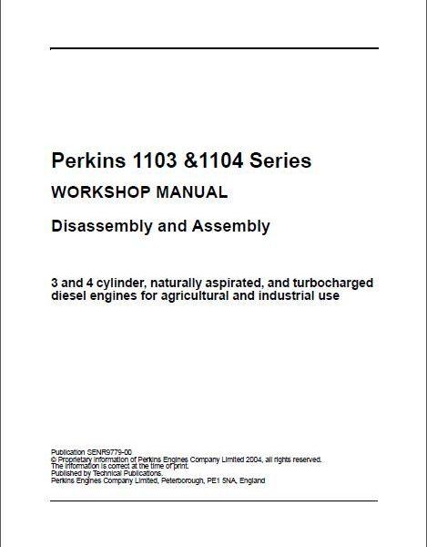 perkins 1103 1104 disassembly assembly workshop manual rh sellmanuals com perkins 1103a-33t parts manual perkins 1103a-33g parts manual