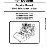 Bobcat S590 Skid Steer Loader Service Repair Manual