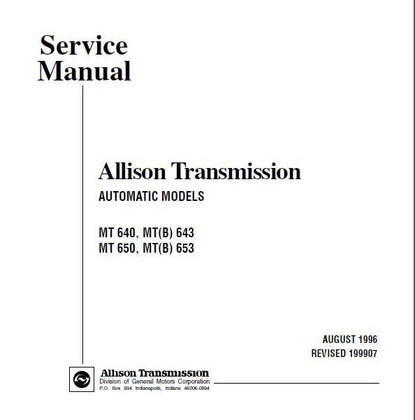 allison mt 640 643 650 653 transmission service manual rh sellmanuals com