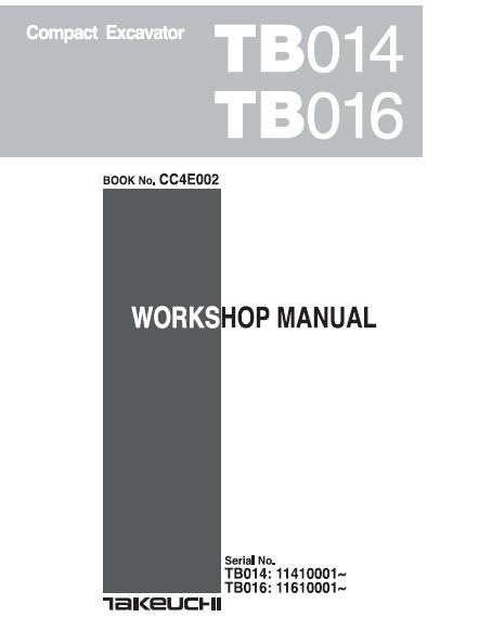 takeuchi tb014 tb016 compact excavator workshop manual pdf rh sellmanuals com takeuchi service manuals tl12 takeuchi service manual tl230