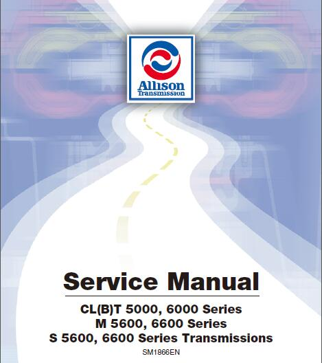 Allison 5000 6000 Series Transmission Service Repair Manual