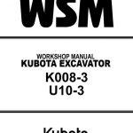 Kubota K008-3,U10-3 Excavator Service Manual