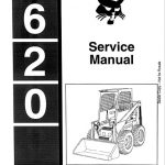 Bobcat 620 Skid Steer Loader Service Manual