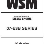 Kubota 07-E3B Workshop Manual