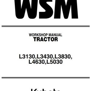Kubota L3130,L3430,L3830, L4630,L5030 Tractor Workshop Manual