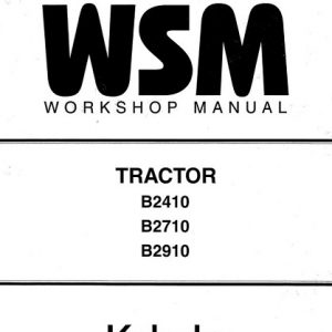 Kubota B2410, B2710, B2910 Tractor Workshop Manual
