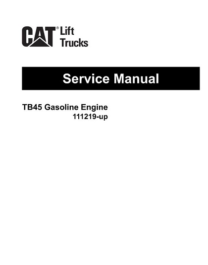 Caterpillar TB45 GAS Forklift Engine Service Manual