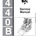 Bobcat 440B Skid Steer Loader Service Manual