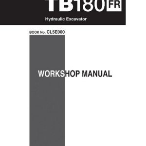 Takeuchi TB180FR Hydraulic Excavator Workshop Manual