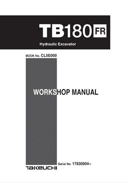 Takeuchi TB180FR Hydraulic Excavator Workshop Manual