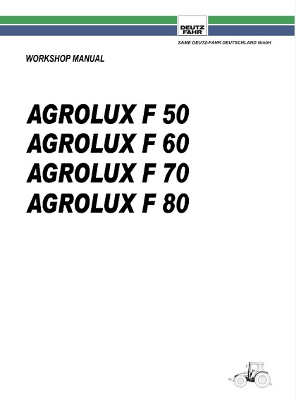 Deutz Fahr Agrolux F50 F60 F70 F80 Tractor Workshop Manual