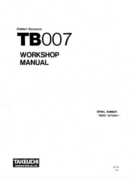 Takeuchi TB007 Compact Excavator Workshop Manual