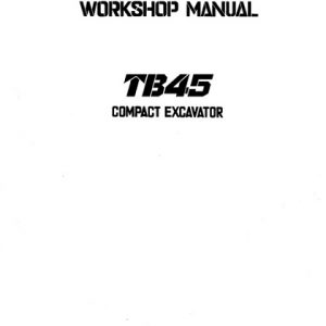 Takeuchi TB45 Compact Excavator Workshop Manual PDF