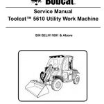 Bobcat Toolcat 5610 Utility Work Machine Service Manual