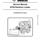 Bobcat B700 Loader Backhoe Service Manual