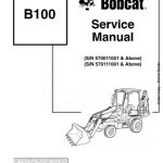 Bobcat B100 Loader Backhoe Service Repair Manual