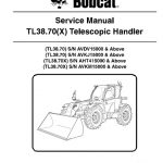 Bobcat TL38.70(X) Telescopic Handler Service Repair Manual