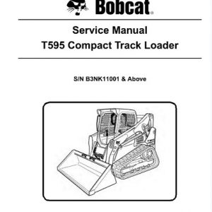 Bobcat T595 Compact Track Loader Service Manual