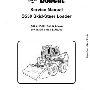 Bobcat S550 Skid - Steer Loader Service Manual