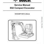 Bobcat E62 Compact Excavator Service Manual