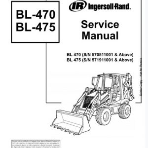Bobcat Ingersoll Rand BL470, BL475 Backhoe Loader Service Manual