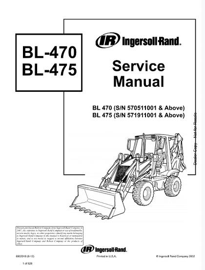 Bobcat Ingersoll Rand BL470, BL475 Backhoe Loader Service Manual