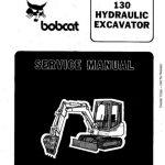 Bobcat 130 Hydraulic Excavator Service Manual PDF